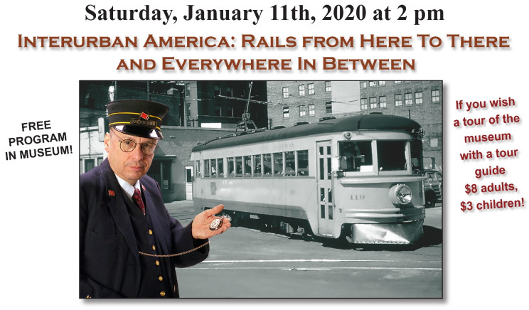 2020 Speaker Series begins with Interurban America: Rails from Here to There and Everywhere in Between